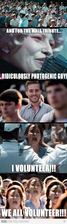 Ridiculously photogenic guy + Hunger Games  Ridiculously Photogenic Guy is my new fav meme.