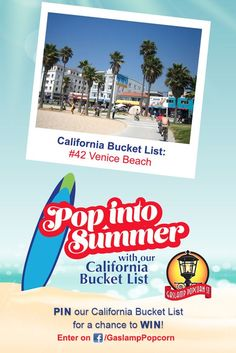 Head to Venice Beach this summer with help from Gaslamp Popcorn! Enter your summer bucket list on Facebook for a chance to win $1,000