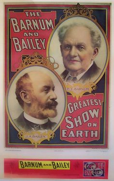 Barnum & Bailey Circus Poster.  J.A. Bailey (bottom left) P.T.Barnum (top right)