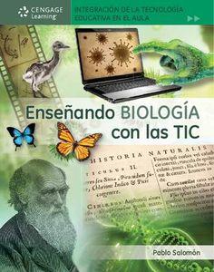Enseñando BIOLOGÍA con las TIC. Pablo Salomón