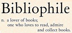 word definitions | Biblophile's Life | Enjoy my world, my writing, and my life. Just ...
