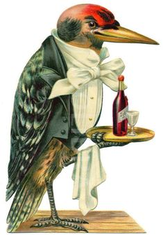'Woodpecker Waiter' (1870's) from the Victorian ephemera collection of Malcolm Warrington of the UK Ephemera Society. A copy of this charming old bird is in my own small collection.