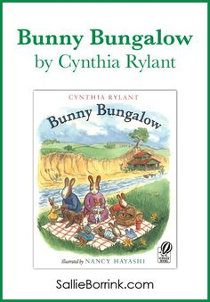 Bunny Bungalow by Cynthia Rylant is one of our favorite stories! This is a wonderful and charming story for young children and families! Best Children Books, Toddler Books, Children And Family, Young Children, Childrens Books, Cynthia Rylant, Sweet Stories, Preschool Books, Chapter Books