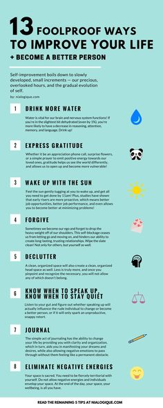 13 Foolproof Ways to Improve Your Life and Become a Better Person Thank you for your post! Love it as always. I think practicing and expre...