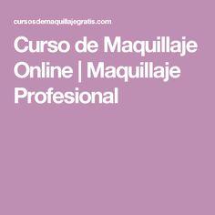 Curso de Maquillaje Online   Maquillaje Profesional