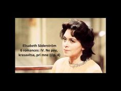 "Elisabeth Söderström: The complete ""6 romances Op. 4"" (Rachmaninov) - YouTube"