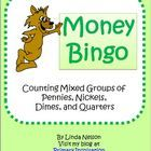 FREE  Money Bingo game for practice counting groups of pennies, nickels, dimes, and quarters.