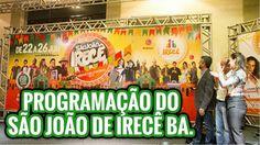 Irecê anuncia São João com Jorge e Mateus, Marília Mendonça, Dorgival Da...