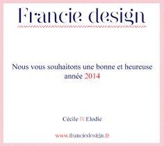 Nous vous souhaitons une                    ♣ Bonne Année 2014 ♣. Cécile & Elodie. L'équipe @Francie Design  #2014 #Espoir #ambition #BusinessWoman