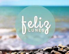Feliz Lunes!#lunes #frasedeldia #felizlunes #citas #frases