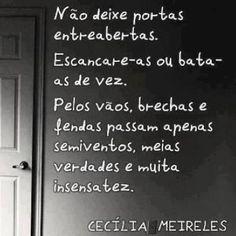 Imagens de Cecília Meireles Cool Words, Wise Words, Portuguese Words, Motivational Quotes, Inspirational Quotes, Interesting Quotes, Sentences, Quotations, Texts
