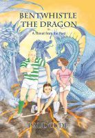 Bentwhistle the Dragon in A Threat from the Past, an ebook by Paul Cude at Smashwords