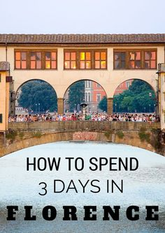 Your Guide for 3 Days In Florence