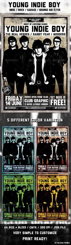 Young Indie Boy Flyer Template  A good way to promote your Indie / Rock / Alternative / Grunge / Punk music event or gig. The psd contained 5 different color variation!  Attributions:      1 .psd file     well layered .psd file     easy editable text     5 different color variaton     A4 with 3 mm bleed     2551 px x 3579 px     300dpi     CMYK     Print ready