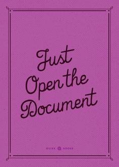 Motivational Monday: Just open the document