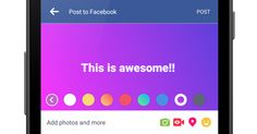 Facebook encourages text statuses with new colored backgrounds - announced in December and available on Android first