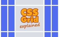 CSS Grid: The New Way of Building Web Layouts