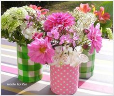 Summer + country + 90th birthday party - Home-made vases with cans for rustic bouquets
