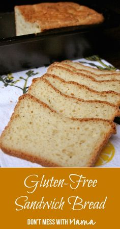 The Best Gluten-Free Sandwich Bread - uses her gluten free flour mixture DontMesswithMama.com
