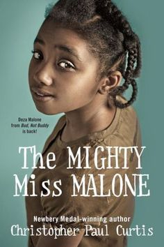 The Mighty Miss Malone by Christopher Paul Curtis: Deza is the smartest girl in her class in Gary, Indiana, singled out by teachers for a special path in life. The twists and turns of their story reveal the devastation of the Depression and prove that Deza truly is the Mighty Miss Malone.