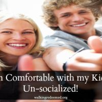 Why I'm comfortable with my kids being un-socialized!