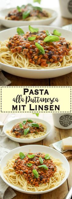 Pasta alla Puttanesca mit Linsen - Famous Last Words Noodle Recipes, Pasta Recipes, Pasta Puttanesca, Italian Entrees, White Chicken Enchiladas, Soul Food, Veggies, Comfort Food, Favorite Recipes