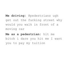 BUT THIS IS 100% HAHAHAHAHA<<<when I actually can drive :D (I already do the pedestrian thingy)