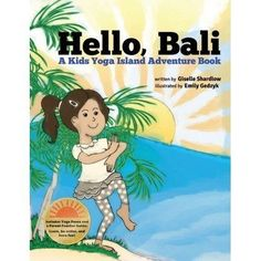 Say good day to the magical island of Bali! Join Anamika, one of the Yoga Kids, as she travels with her family to Bali, Indonesia. Surf l... #yogakids