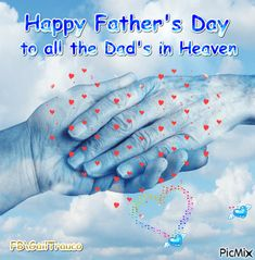 Happy Father's Day in Heaven Fathers Day In Heaven, Dad In Heaven, Happy Fathers Day, Fathers Day Gifts, Diy Father's Day Gifts, Father's Day Diy, Heaven Pictures, Vote Sticker, Fathers Day Quotes