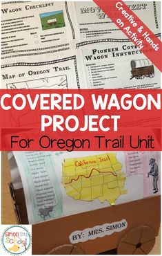 Westward expansion covered wagon project for Oregon Trail unit.  This project is hands on and creative for upper elementary students.  Students will learn how to make a covered wagon, along with learn all about the map, the chores, entertainment, outfits and more that happened on the Oregon Trail.  Perfect for social studies in 3rd grade, 4th grade, 5th grade or 6th grade.  #socialstudies #westwardexpansion #oregontrail