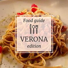 Wanna know #wheretoeat in #Verona? Find it out on the blog