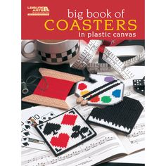 LEISURE ARTS-Big Book Of Coasters in Plastic Canvas. These eye- catching coasters will keep you in stitches. From whimsical to elegant; the thirteen terrific plastic canvas projects let you add a deco