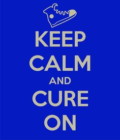 My Keep Calm Poster - Help Cure Type 1 Diabetes!