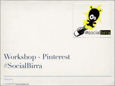 Come preparare un piano editoriale e un report per Pinterest by Domenico Armatore via slideshare