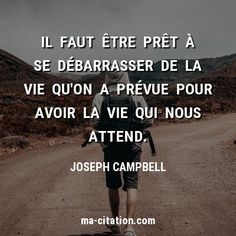 Mots Forts, Vie Motivation, Joseph Campbell, Burn Out, Strong Words, Special Quotes, Note To Self, Motivation Inspiration, Positive Vibes