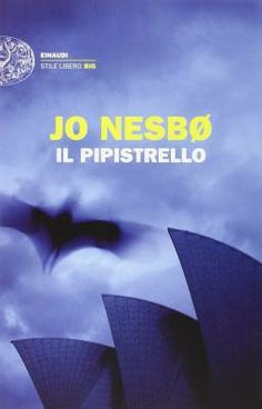 """""""Il pipistrello"""" di Jo Nesbø @einaudieditore"""