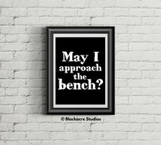 May I Approach The Bench? - Trial Practice - Courtroom Quotes - Lawyer Gift - Home Decor - Digital Download - Litigation - Cross Examination Law Office Decor, Office Art, Standard Poster Size, Lawyer Gifts, Wall Art Quotes, Quote Wall, Georgetown University, Bathroom Wall Decor, Criminal Justice
