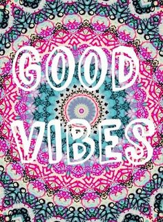 good vibes ✌