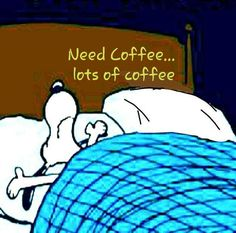Need Coffee. Snoopy Cartoon, Peanuts Cartoon, Peanuts Snoopy, Snoopy Comics, Comics Illustration, Illustrations, Snoopy Pictures, Funny Pictures, Goodnight Snoopy