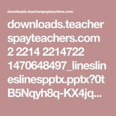 downloads.teacherspayteachers.com 2 2214 2214722 1470648497_lineslineslinespptx.pptx?0tB5Nqyh8q-KX4jqARRg7EgM-jIIx-4XnmjgHRj9SAP7JaiM2mnCOAkwPpVW06Mp&file_name=BacktoSchoolArtLessonLinesLinesandMoreLines.pptx