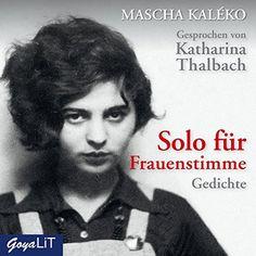 Solo für Frauenstimme. Gedichte von Mascha Kaléko https://www.amazon.de/dp/3833737743/ref=cm_sw_r_pi_dp_x_lQmzzbS30DDVJ