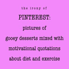 The irony of Pinterest :p