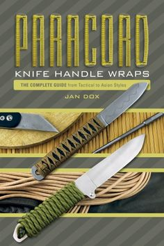 Paracord Knife Handle Wraps: The Complete Guide, from Tactical to Asian Styles Knowing what to do in a survival situation is really important. Having the proper equipment before you need it …