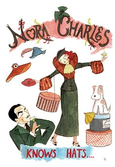 Nora Charles Knows Hats was originally painted in gouache. My original illustration has been printed onto Epson matte archival, acid free paper with