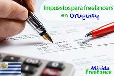 Impuestos para freelancers y trabajadores independientes en Uruguay #Impuestos #Freelancers #Uruguay #TrabajarIndependiente #Independientes #MiVidaFreelance #GeneraIngresos #Ingresos #Dinero #Productividad Office Supplies, Website, Uruguay, Productivity, Money, India