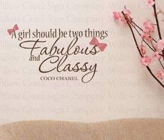 Fabulous and Classy -Coco Chanel