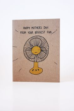 Mother's Day I'm your Biggest Fan Humorous Greeting by DesireeB, $3.95