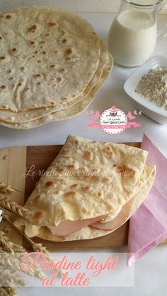 Light piadine with milk-Piadine light al latte Light piadine with milk - Meat Recipes, Cooking Recipes, Focaccia Pizza, Cooking Bread, Sweet And Salty, Light Recipes, Snacks, Healthy Cooking, Street Food