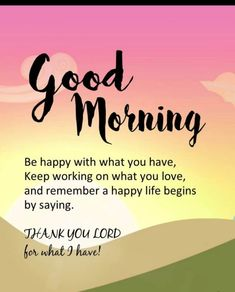 Are you looking for good morning inspirational quotes with images? We have come up with a handpicked collection of good morning inspirational quotes. Positive Quotes For Life Encouragement, Positive Quotes For Life Happiness, Sunday Morning Quotes, Positive Good Morning Quotes, Morning Prayer Quotes, Good Morning Quotes For Him, Good Morning Beautiful Quotes, Morning Quotes Images, Good Morning Prayer