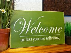 Handmade Wooden Welcome/No Soliciting Sign.